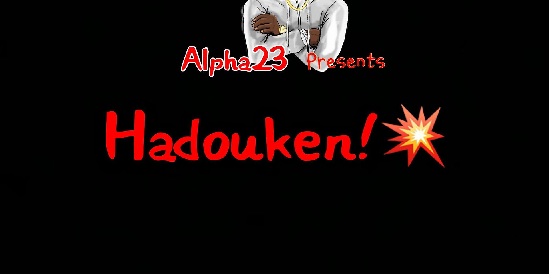ALPHA23 HADOUKEN