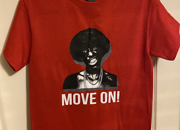 """Move On"" Custom Tee Red (one of one)"