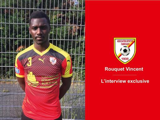 L'interview exclusive . Rouquet Vincent