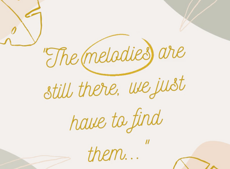 The Melodies are Still There, We Just Have to Find Them:  Part 2