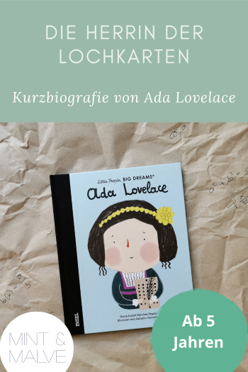 mint & malve Buchtipp: Ada Lovelace - Little People, Big Dreams - Sánchez Vegara, Yamamoto (Insel 2021)