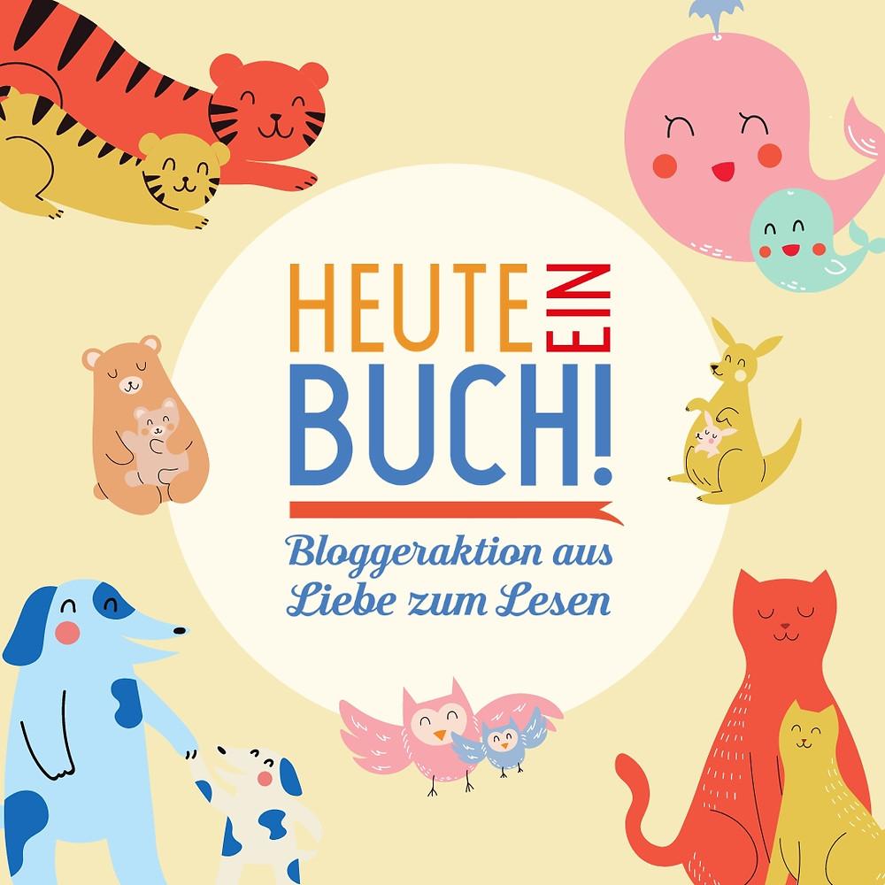 #HeuteeinBuch - Bloggeraktion aus Liebe zum Lesen - Internationaler Kindertag