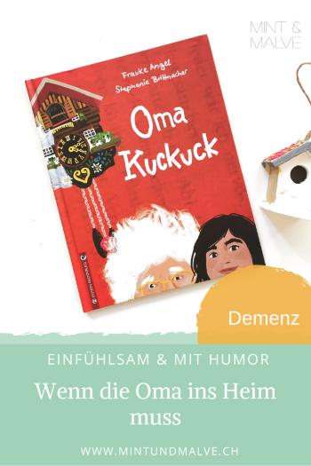 Buchtipp MINT & MALVE: Oma Kuckuck - Frauke Angel und Stephanie Brittnacher (Edition Pastorplatz 2020)