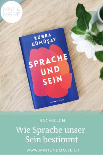 Buchtipp MINT & MALVE: Sprache und Sein - Kübra Gümüsay, Hanser Berlin (2020)