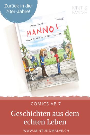 Buchtipp MINT & MALVE: Manno! Alles genau so in echt passiert - Anke Kuhl (Klett Kinderbuch, 2020)