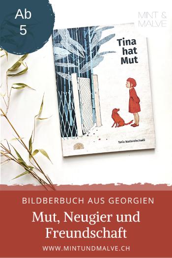 Buchtipp MINT & MALVE: Tina hat Mut - Tatia Nadareischwili (Baobab Books, 2020)
