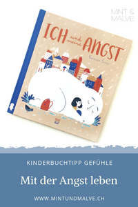Buchtipp MINT & MALVE: Ich un dmeine Angst, Francesca Sanna, NordSüd Verlag, 2019