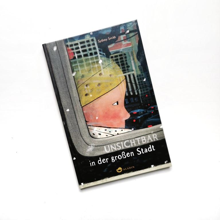 Unsichtbar in der grossen Stadt - Sidney Smith (Aladin Verlag 2020)