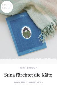 Buchtipp MINT & MALVE: Stína von Lani Yamamoto, Helvetiq, 2018 - Winterbuch aus Island