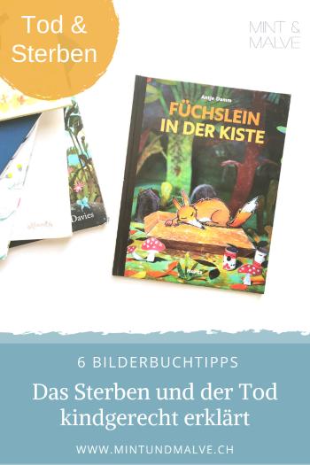 Buchtipps MINT & MALVE: Bilderbücher rund um den Tod und das Sterben, für Kinder von 4-7 Jahren.