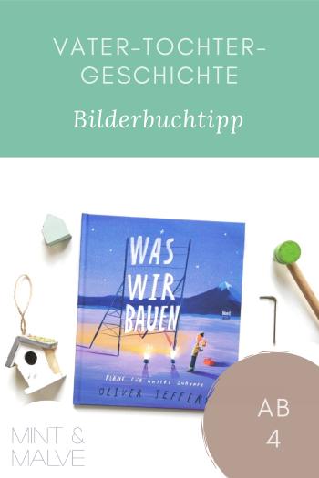 mint & malve Buchtipp: Was wir bauen - Pläne für unsere Zukunft - Oliver Jeffers (NordSüd Verlag, 2021)
