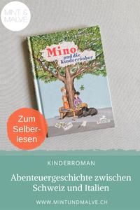 Buchtipp MINT & MALVE: Mino und die Kinderräuber, Franco Supino, Baeschlin, 2019