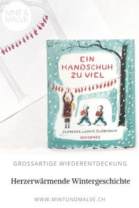 Buchtipp MINT & MALVE: Ein Handschuh zu viel, Florence und Louis Slobodkin, Diogenes, 2018: Ein herzerwärmendes Winterbilderbuch ab 3 Jahren.