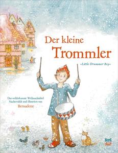 Der kleine Trommler, Bernadette Watts, NordSüd Verlag, 2018