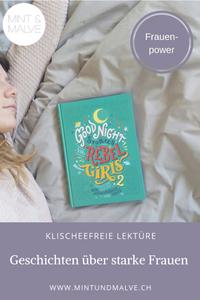 Klischeefreier Buchtipp von MINT & MALVE: Good Night Stories for Rebel Girls 2, Hanser, 2018