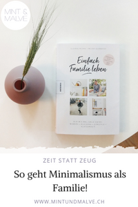 Buchtipp MINT & MALVE: Einfach Familie leben, Susanne Mierau, Milena Glimbovski, Knesebeck, 2019