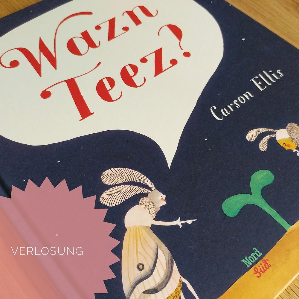 """Cover """"Wazn Teez?"""" von Carson Ellis"""