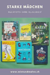Buchtipps von MINT & MALVE rund um starke Mädchen und Frauen in Kinder- und Jugendbüchern, 2018