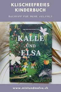 Kalle und Elsa, Jenny Westin Verona und Jesús Verona, Bohem Press, 2018