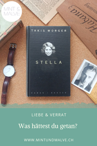 Buchtipp MINT & MALVE: Stella, Takis Würger, Hanser Verlag, 2019