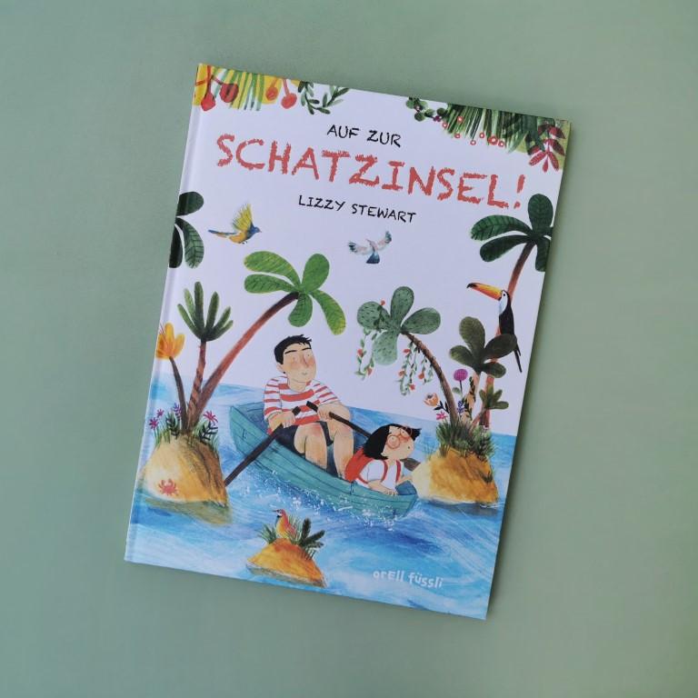 MINT & MALVE Buchtipp: Auf zur Schatzinsel! - Lizzy Stewart (orell füssli, 2020)