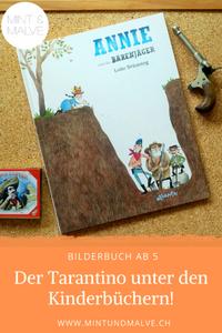 Buchtipp MINT & MALVE: Annie und die Bärenjäger, Lotte Bräuning, Atlantis, 2019