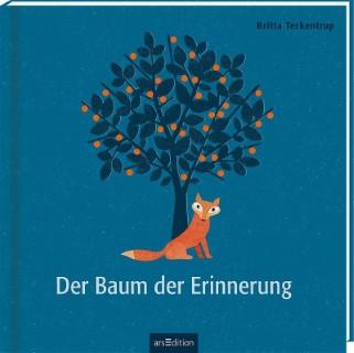 Cover Der Baum der Erinnerung - Britta Teckentrup, ars Edition