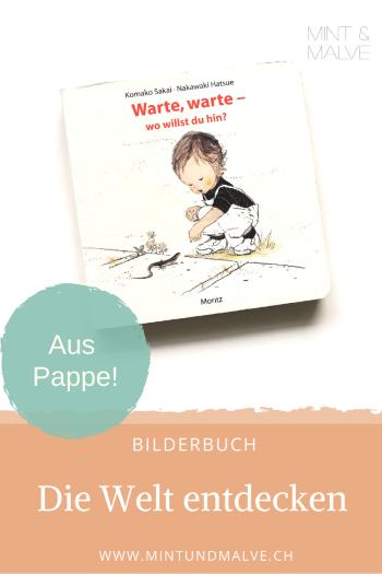 Buchtipp MINT & MALVE: Warte, warte - wo willst du hin? - Komako Sakai, Nakawaki Hatsue (Moritz Verlag, 2017)