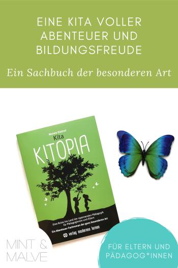 mint & malve Buchtipp: Kita Kitopia - Mariele Diekhof (verlag modernes lernen 2021)
