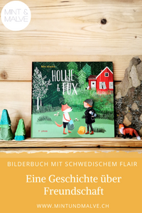 Buchtipp MINT & MALVE: Hollie & Fux, Nini Alaska, Tulipan Verlag, 2019