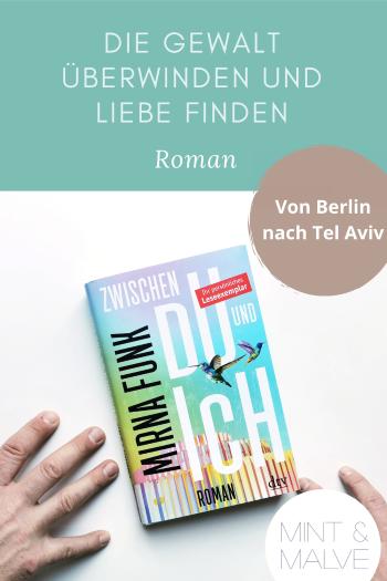 Buchtipp mint & malve: Zwischen Du und Ich - Mirna Funk (dtv 2021) - Roman