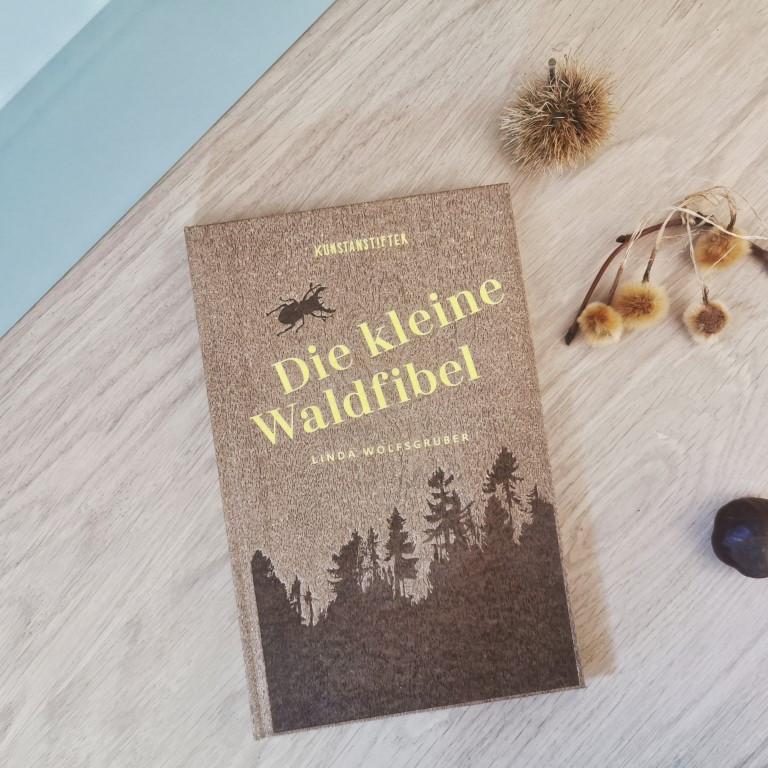 MINT & MALVE Buchtipp: Die kleine Waldfibel - Linda Wolfsgruber (kunstanstifter, 2020)