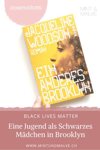 Buchtipp MINT & MALVE: Ein anderes Brooklyn - Jacqueline Woodson (Piper, 2019)