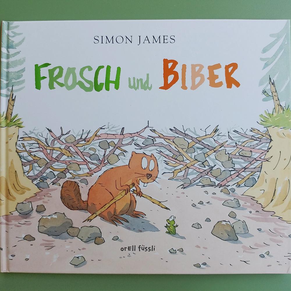 """Cover """"Frosch und Biber"""" von Simon James"""