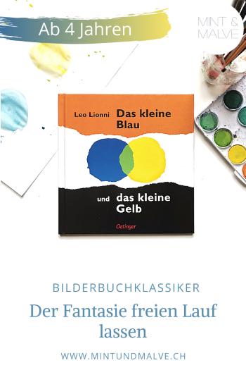 MINT & MALVE Buchtipp: Das kleine Blau und das kleine Gelb - Leo Lionni (Oetinger, 1962)