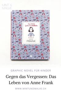 Buchtipp MINT & MALVE: Anne Frank. Kleine Bibliothek grosser Persönlichkeiten, Isabel Thomas, Laurence King, 2019