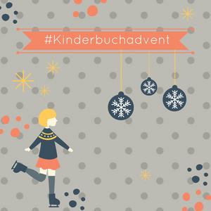 #kinderbuchadvent - Adventskalender der Kinderbuchblogger 2017