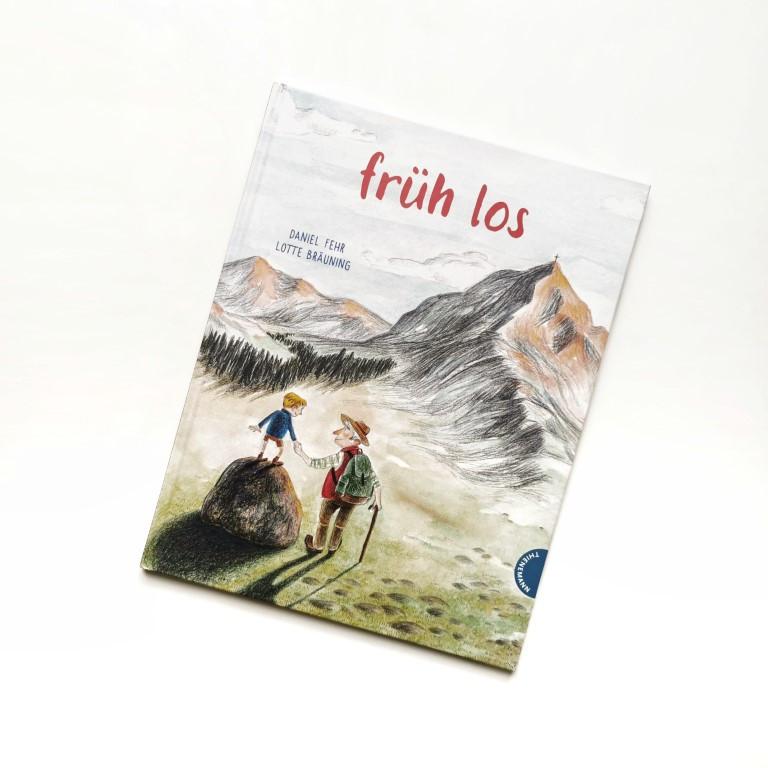 Früh los - Daniel Fehr, Lotte Bräuning (Thienemann 2021)