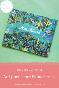 Buchtipp MINT & MALVE: Am Fluss, Marc Martin, Prestel junior, 2019