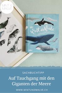 Buchtipp MINT & MALVE: Die Welt der Wale, Darcy Dobell, Becky Thorns, Kleine Gestalten, 2020