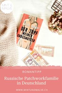 Buchtipp MINT & MALVE: Der Zopf meiner Grossmutter, Alina Bronsky, KiWi Verlag, 2019