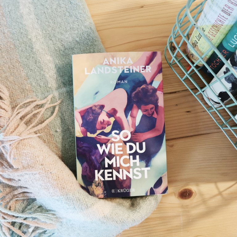 So wie du mich kennst - Anika Landsteiner (FISCHER Krüger 2021)