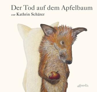 Cover Der Tod auf dem Apfelbaum - Kathrin Schärer, atlantis