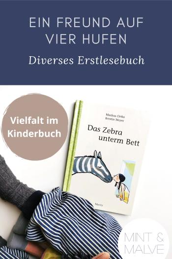 Buchtipp mint & malve: Das Zebra unterm Bett - Markus Orths, Kerstin Meyer (Moritz Verlag 2015)