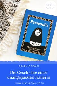 Buchtipp MINT & MALVE: Persepolis, Marjane Satrapi, Edition Moderne, 2013