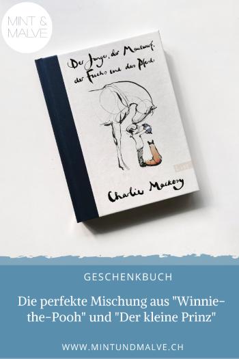 Buchtipp MINT & MALVE: Der Junge, der Maulwurf, der Fuchs und das Pferd, Charlie Mackesy, List, 2020