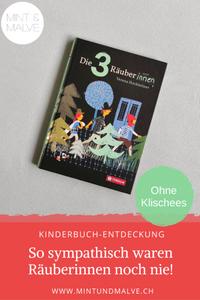 Buchtipp MINT & MALVE: Die drei Räuberinnen, Verena Hochleitner, Tyrolia Verlag, 2019