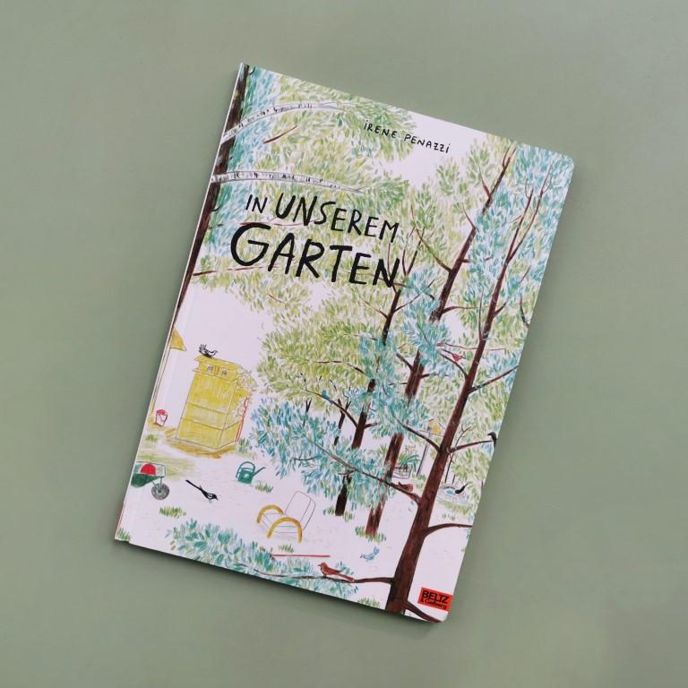 In unserem Garten - Irene Penazzi (Beltz & Gelberg 2021)
