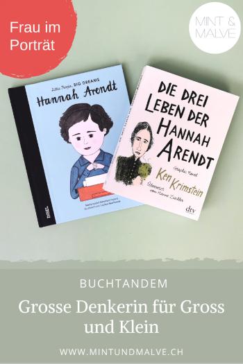 Buchtipp MINT & MALVE: Hannah Arendt (Maria Isabel Sanchez Vegara, Insel) und Die drei Leben der Hannah Arendt (Ken Krimstein, dtv)