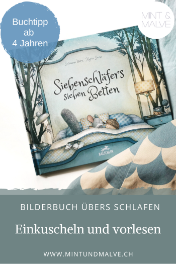 Buchtipp MINT & MALVE: Siebenschläfers sieben Betten - Susanna Isern, Marco Somà (Baeschlin, 2020)